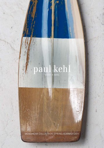 MENSWEAR COLLECTION SPRING/SUMMER 2011 - Paul Kehl