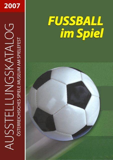 Finale Das schnelle Fußball-Duell - Österreichisches Spiele Museum