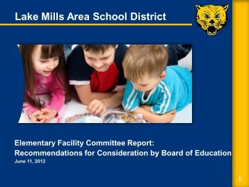 Facility Committee Report - Lake Mills Area School District