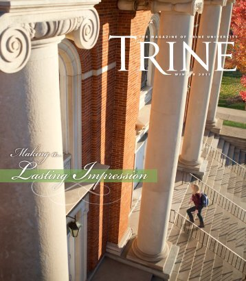 Making a... Lasting Impression - Trine University