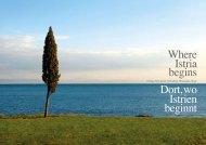 Where Istria begins Dort,wo Istrien beginnt