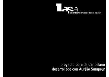 Aurélie Sampeur, proyecto Laboratorio Artístico de San Agustín