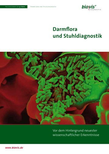 Darmflora und Stuhldiagnostik - biovis´ Diagnostik MVZ GmbH