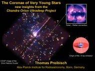 Thomas Preibisch The Coronae of Very Young Stars