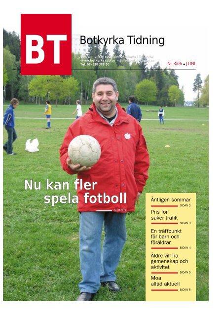 Länk till Botkyrka Tidning 2/2006 i pdf-format - Socialdemokraterna
