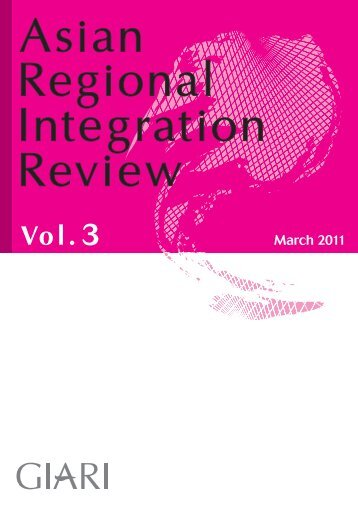 Asian Regional Integration Review Vol. 3 - Global Institute for Asian ...