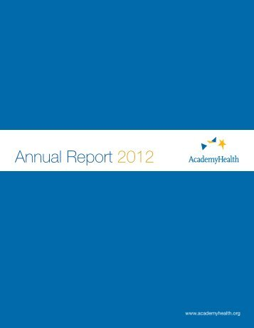 Annual Report 2012 - AcademyHealth