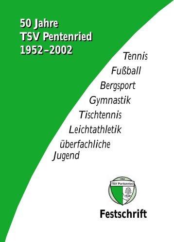 Festschrift 50 Jahre TSV Pentenried