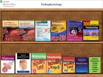 Pathophysiology Bookshelf - Lippincott Williams & Wilkins