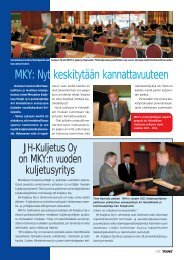 MKY: Nyt keskitytään kannattavuuteen JH-Kuljetus Oy ... - Metsätrans