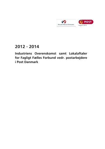 Industriens Overenskomst samt Lokalaftaler for Fagligt Fælles ... - 3F