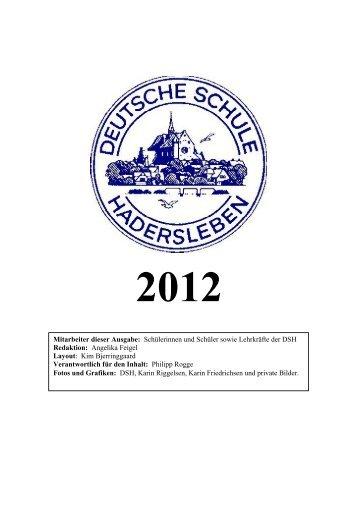 Schulzeitung 2012 - Deutsche Schule Hadersleben