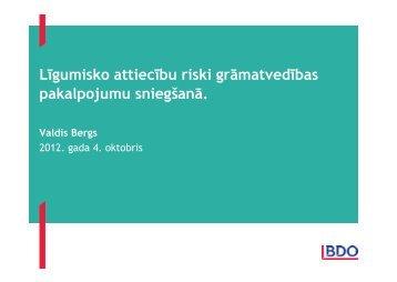 Valdis Bergs, ZAB BDO Zelmenis & Liberte - BIG event