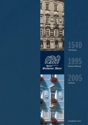 Unsere Festschrift zum Download! (1,7 Mb) - Goldener Adler Bautzen