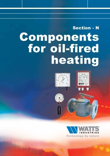 Section – N Components For oil-fired heating - WATTS industries