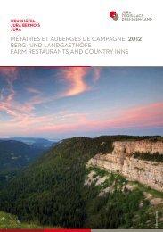 Métairies et auberges de campagne - Neuchâtel tourisme