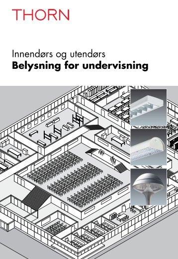 Innendørs og utendørs Belysning for undervisning - THORN Lighting