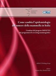 Come cambia l'epidemiologia del tumore della mammella in Italia