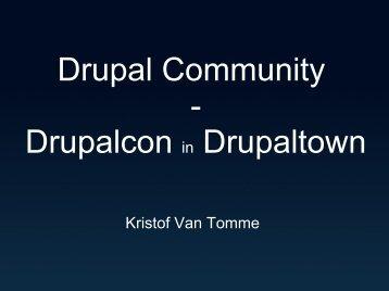 Drupal Community - Drupalcon in Drupaltown - Drupal.cz