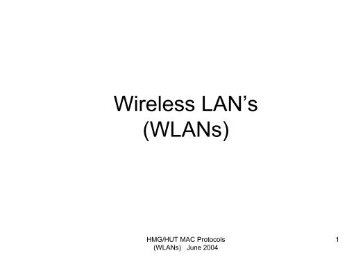 Wireless LAN's (WLANs)