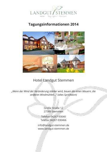 Tagungsinformationen 2014 Hotel Landgut Stemmen