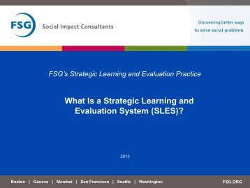 What Is a Strategic Learning and Evaluation System (SLES)? - FSG