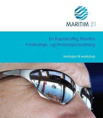 En Bærekraftig Maritim Forsknings- og Innovasjonssatsing - Maritim21