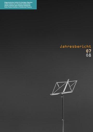 Jahresbericht - Eidgenössisches Institut für Geistiges Eigentum