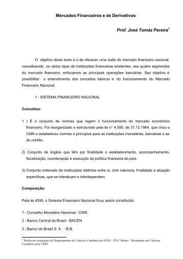 Mercados Financeiros e de Derivativos Prof. José Tomáz Pereira