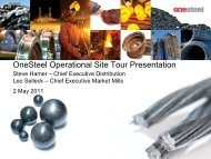 OneSteel Operational Site Tour Presentation 2 May 2011 - Arrium