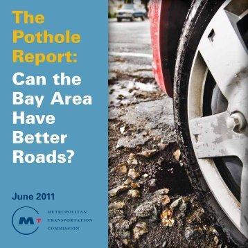 The Pothole Report - Metropolitan Transportation Commission