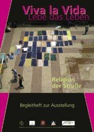 Viva la Vida - Religion der Straße Begleitheft zur Ausstellung - Patio13