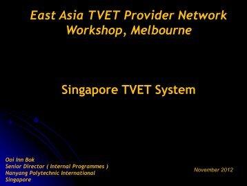 Singapore TVET System - TAFE Directors Australia