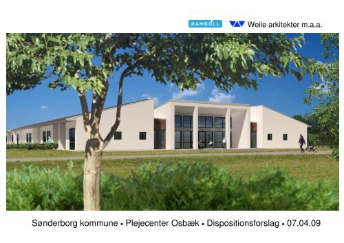 Sønderborg kommune • Plejecenter Osbæk • Dispositionsforslag ...