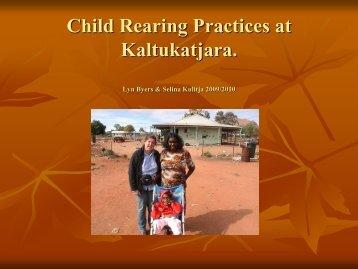 Child Rearing Practices at Kaltukatjara.