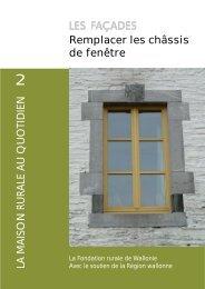 Remplacer les châssis de fenêtre LES FAÇADES - Fondation rurale ...