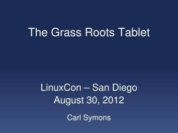 The Grass Roots Tablet - The Linux Foundation