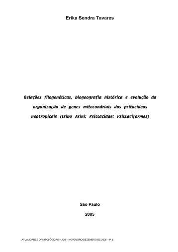 Relações filogenéticas, biogeografia histórica e evolução da ...