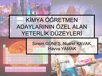 Kimya Öğretmen Adaylarının Özel Alan Yeterlik Düzeyleri- Güneş ve ...