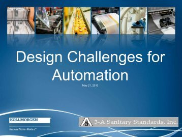 Design Challenges for Automation (PDF) - 3-A Sanitary Standards