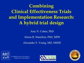 Combining Clinical Effectiveness Trials and ... - AcademyHealth