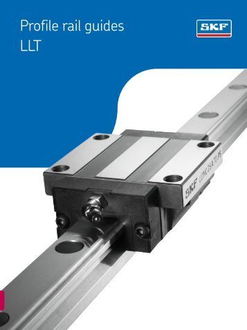 SKF Linear Profile Rail Guides (LLT) - Waikato Bearings