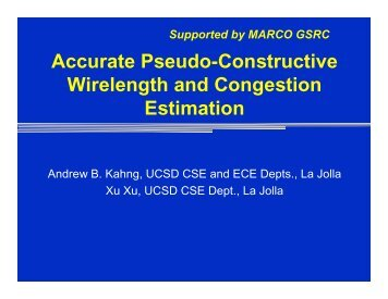 Accurate Pseudo-Constructive Wirelength and Congestion ... - SLIP