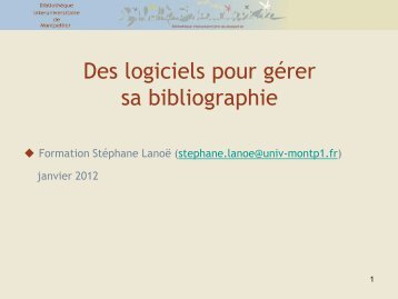 ZOTERO Un outil gratuit de gestion de bibliographies - Bibliothèque ...
