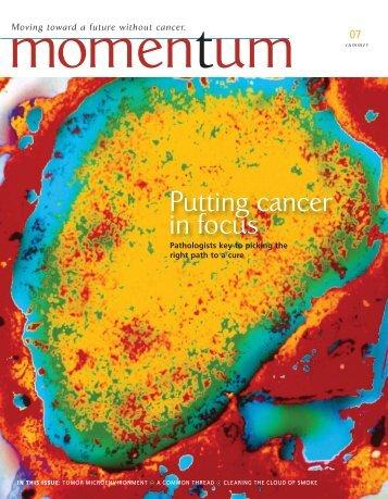 Putting cancer in focus - Vanderbilt-Ingram Cancer Center