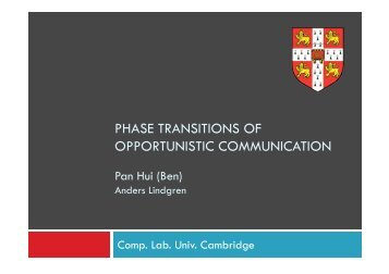 PHASE TRANSITIONS OF OPPORTUNISTIC COMMUNICATION
