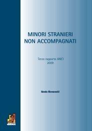 Minori stranieri non accompagnati. Terzo Rapporto ANCI – 2009