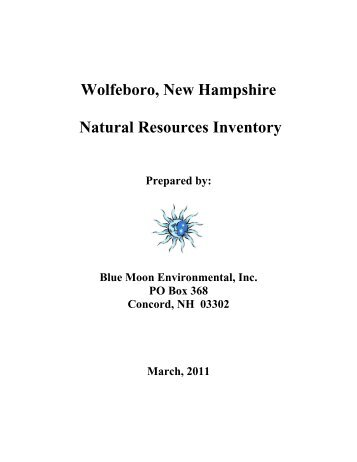 Wolfeboro, New Hampshire Natural Resources Inventory - Town of ...