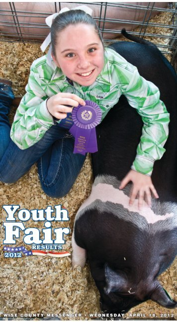 2012 Youth Fair Results.indd - Wise County Messenger