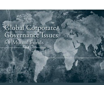 Global Corporate Governance Issues for Mutual Funds - Investment ...